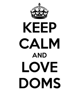 keep-calm-and-love-doms